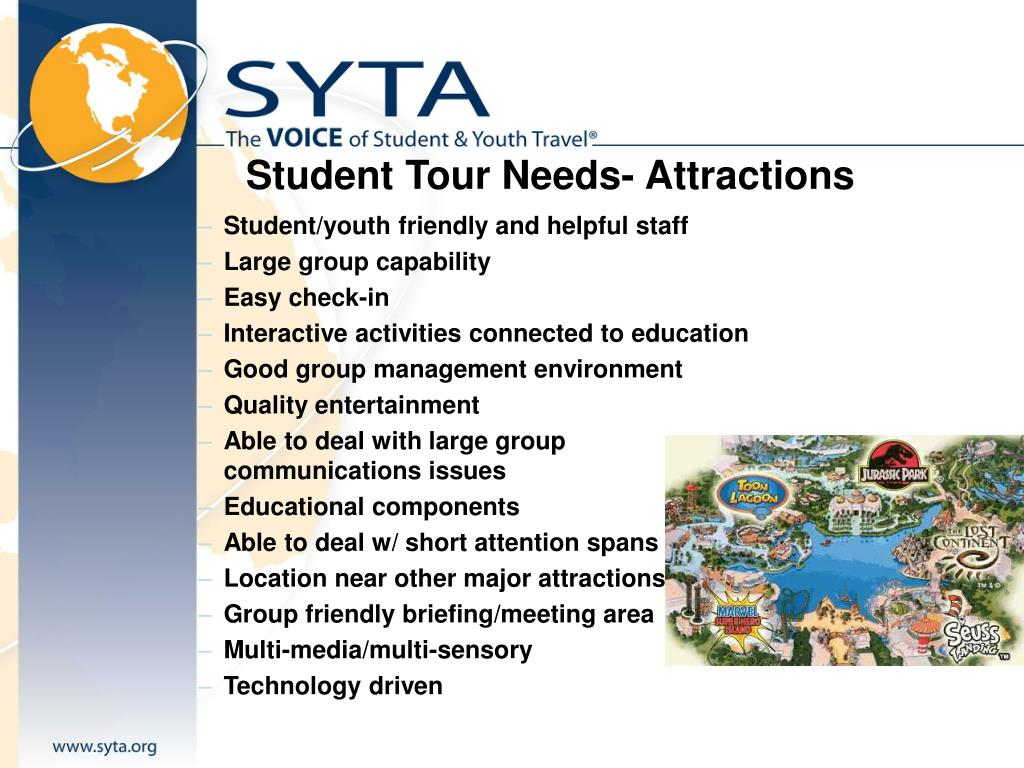 Student Tour Needs- Attractions