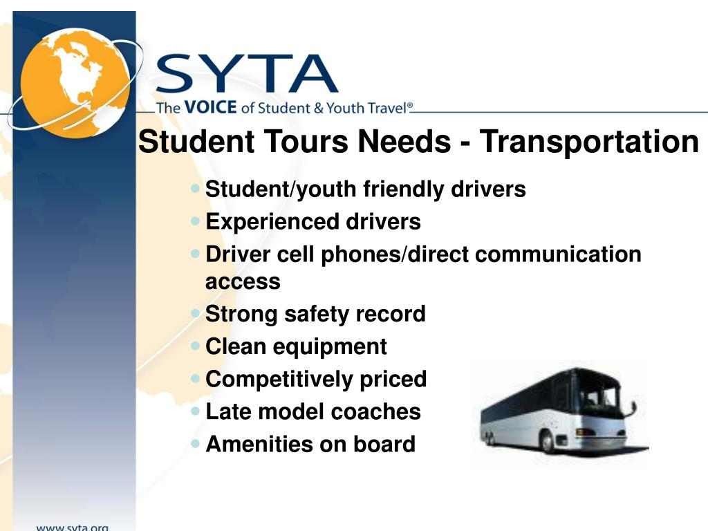 Student Tours Needs - Transportation