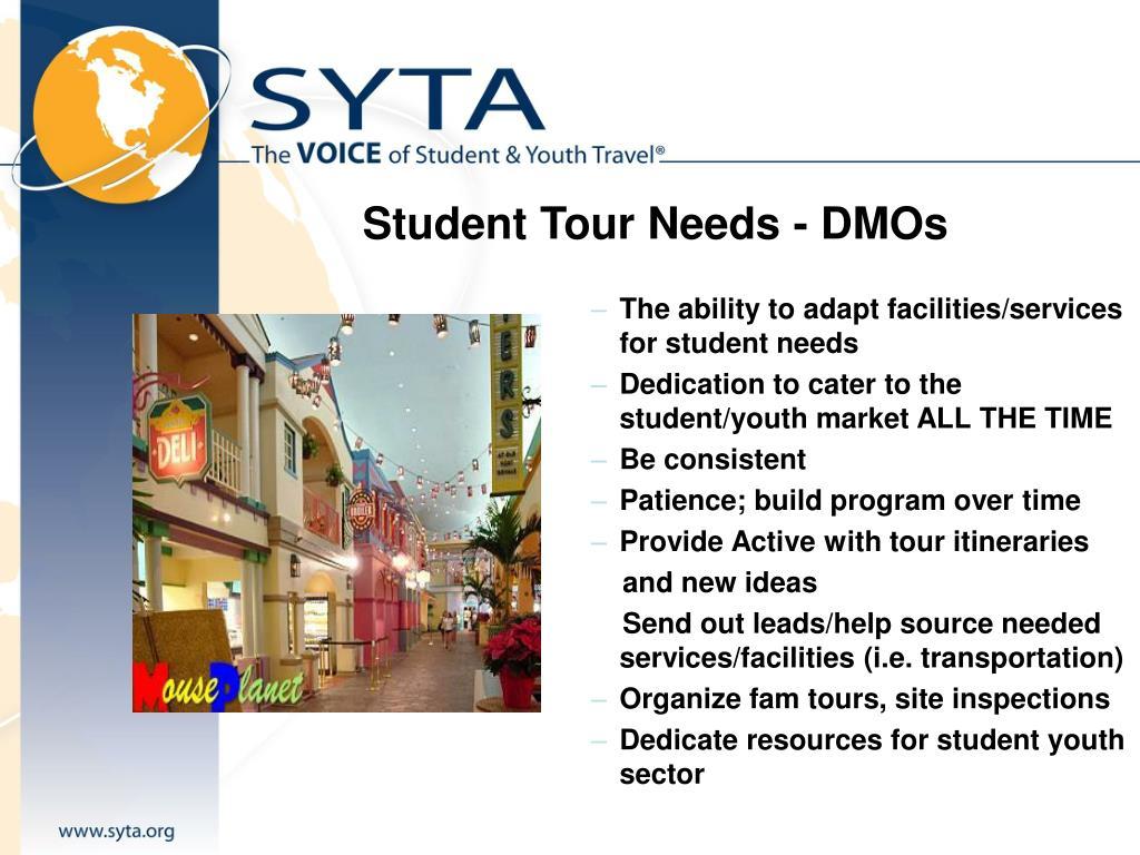 Student Tour Needs - DMOs