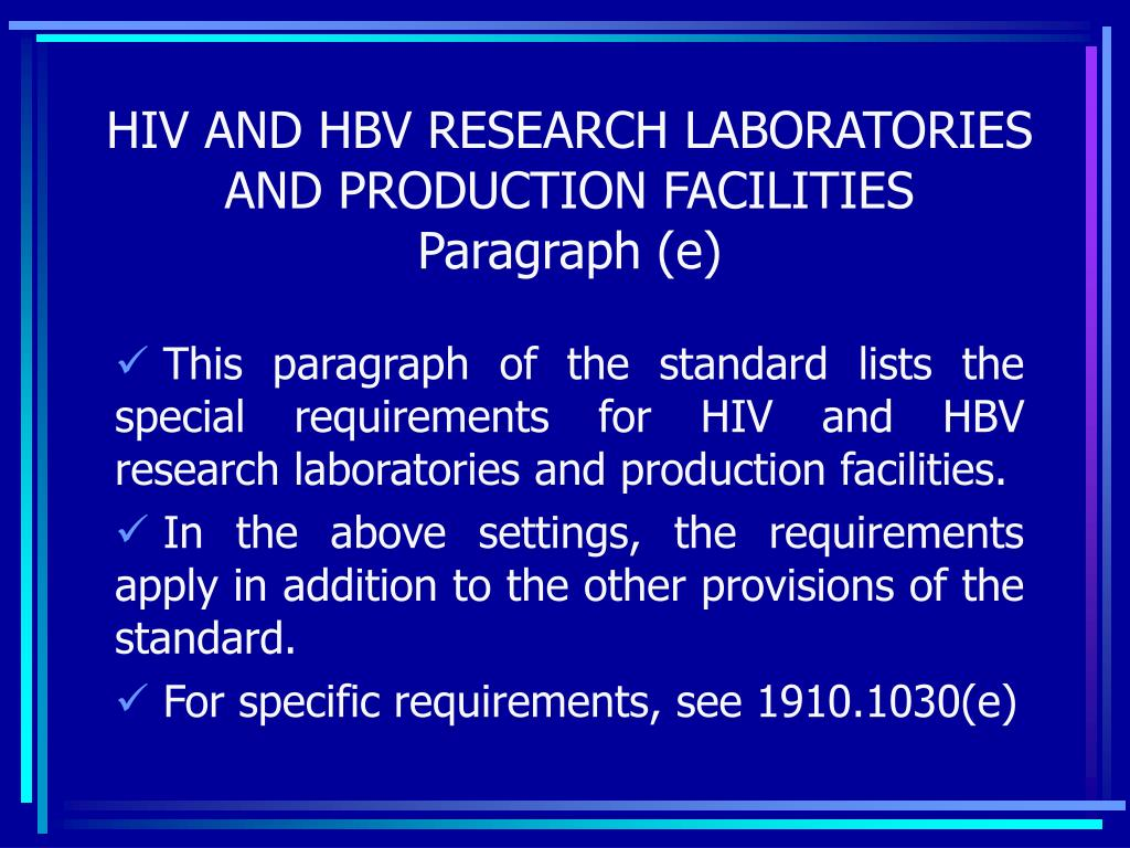 HIV AND HBV RESEARCH LABORATORIES AND PRODUCTION FACILITIES