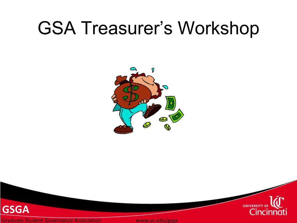 GSA Treasurer's Workshop
