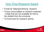 one time research award