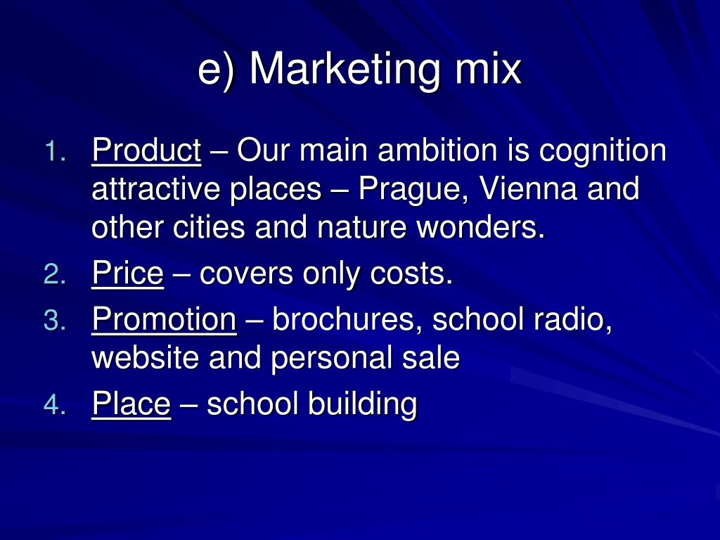 e) Marketing mix