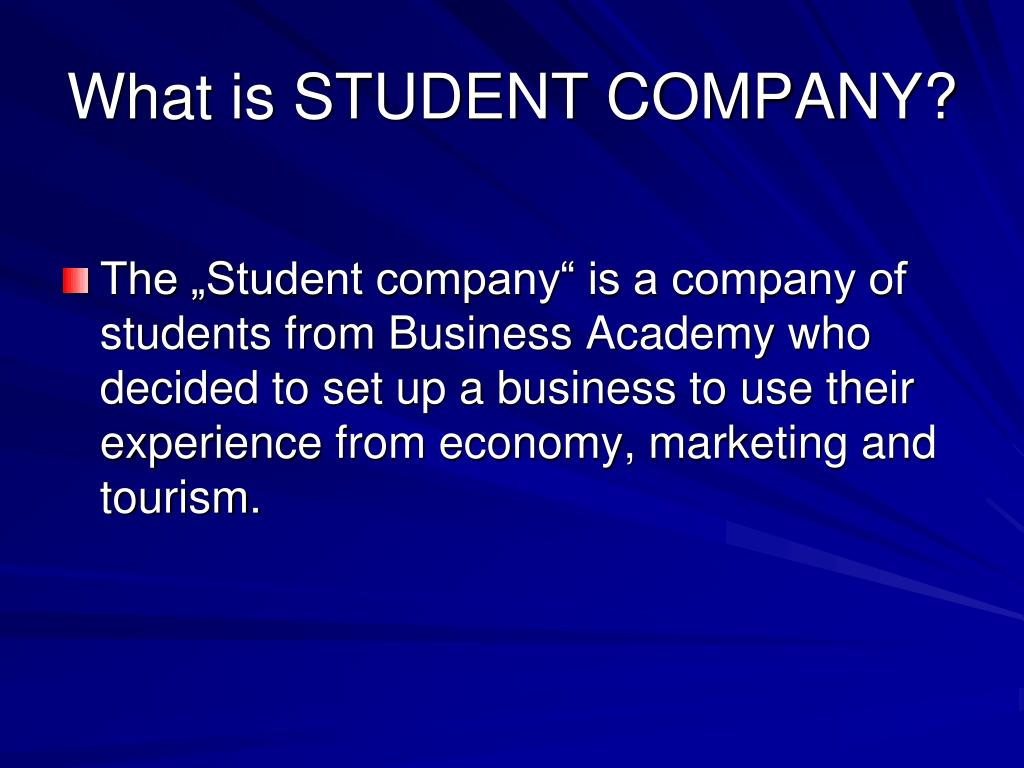 What is STUDENT COMPANY?