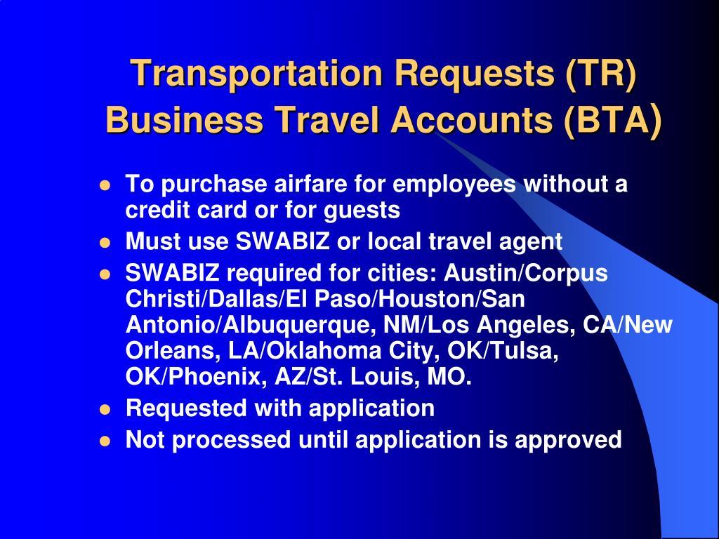 Transportation Requests (TR)