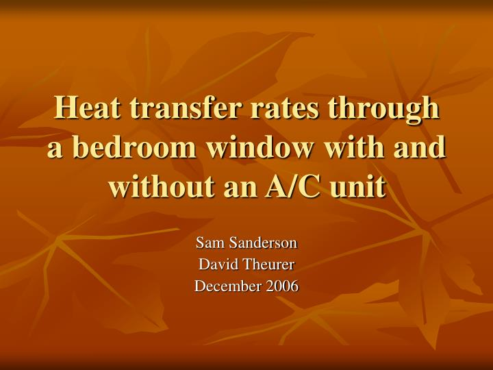 Heat transfer rates through a bedroom window with and without an a c unit l.jpg