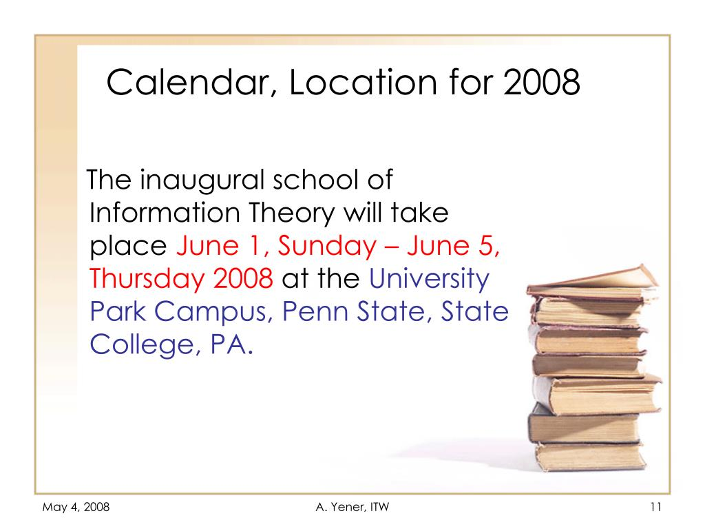 Calendar, Location for 2008