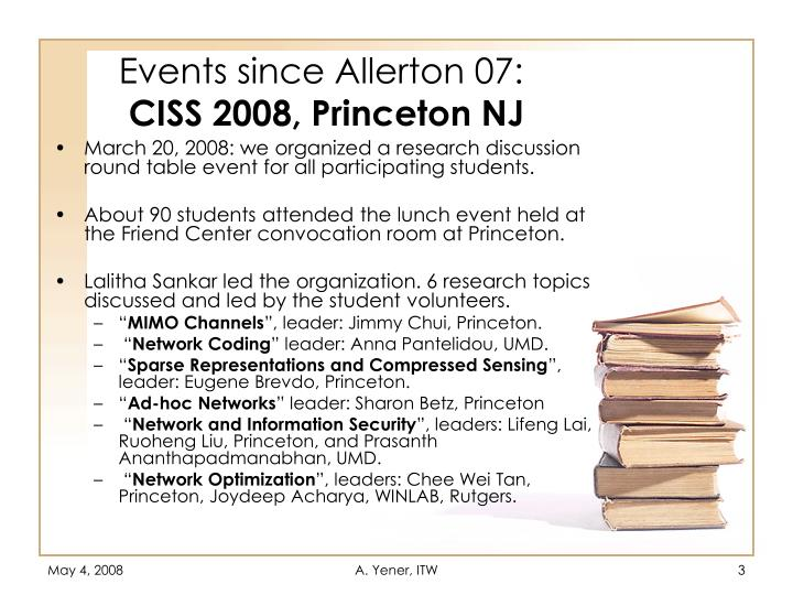 Events since allerton 07 ciss 2008 princeton nj
