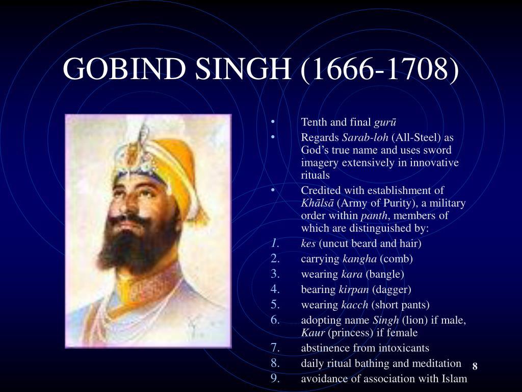 GOBIND SINGH (1666-1708