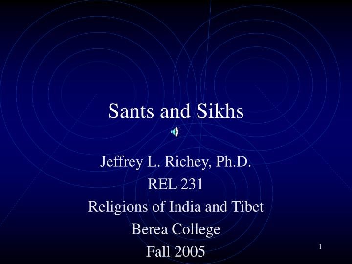 Sants and sikhs
