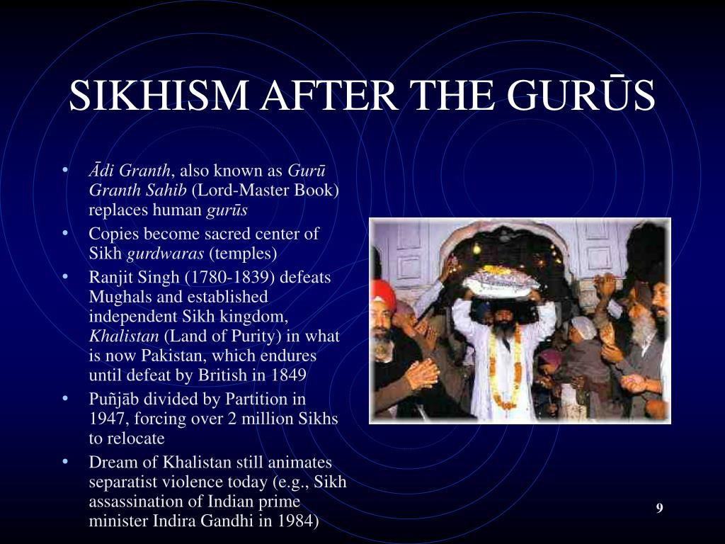 SIKHISM AFTER THE GUR
