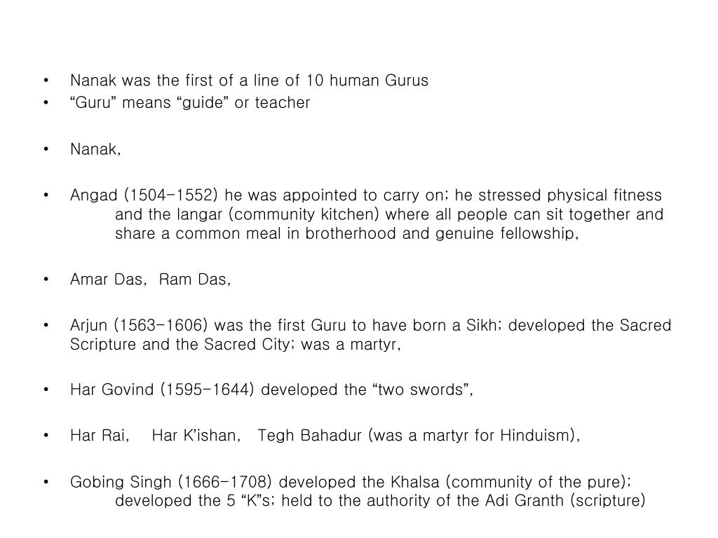 Nanak was the first of a line of 10 human Gurus