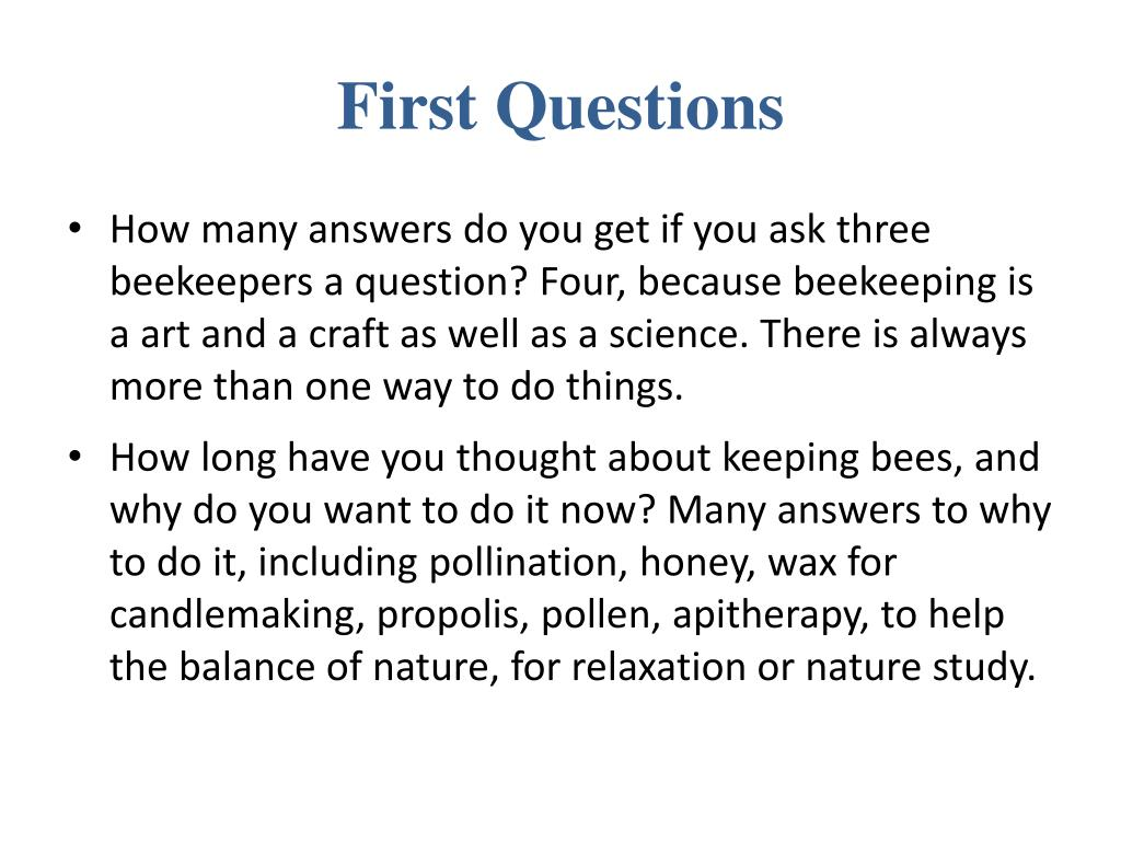 First Questions