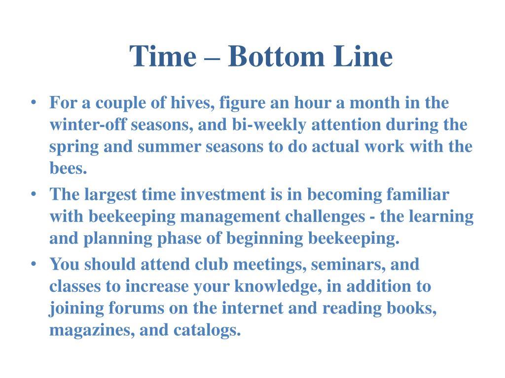 Time – Bottom Line