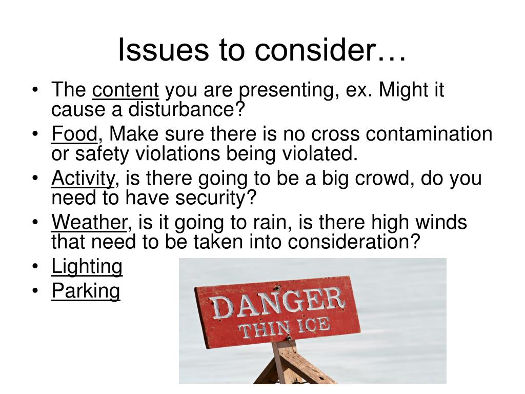 Issues to consider…