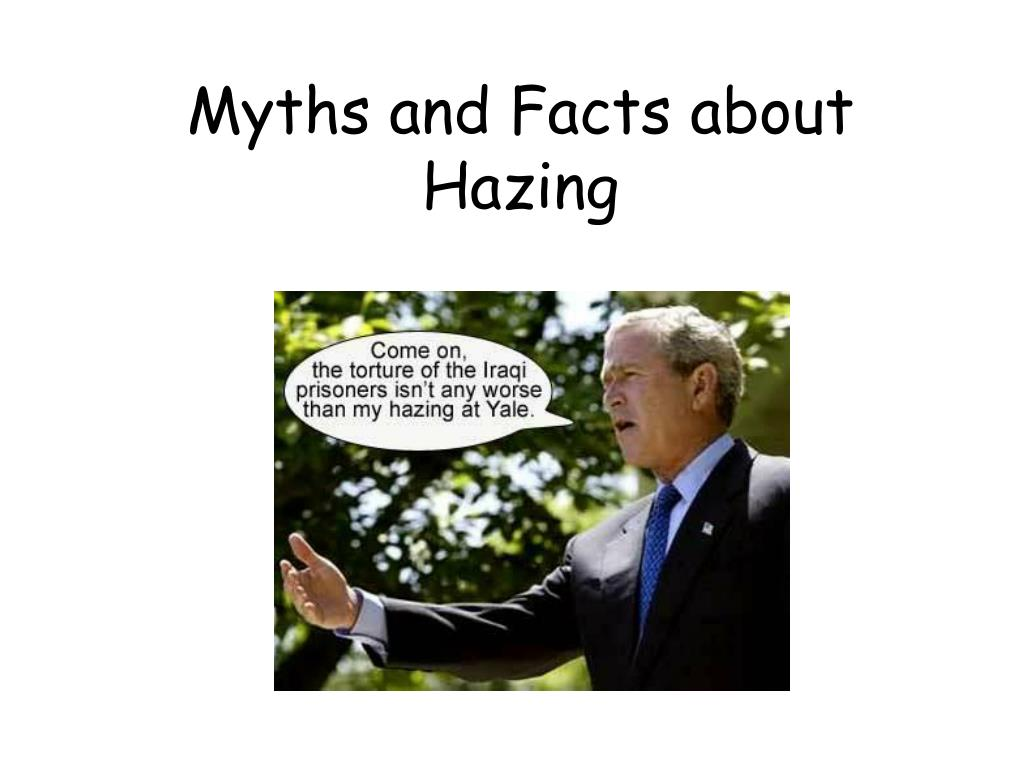Myths and Facts about Hazing