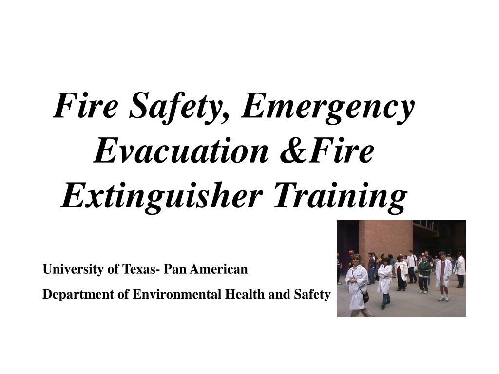 Fire Safety, Emergency Evacuation &Fire Extinguisher Training