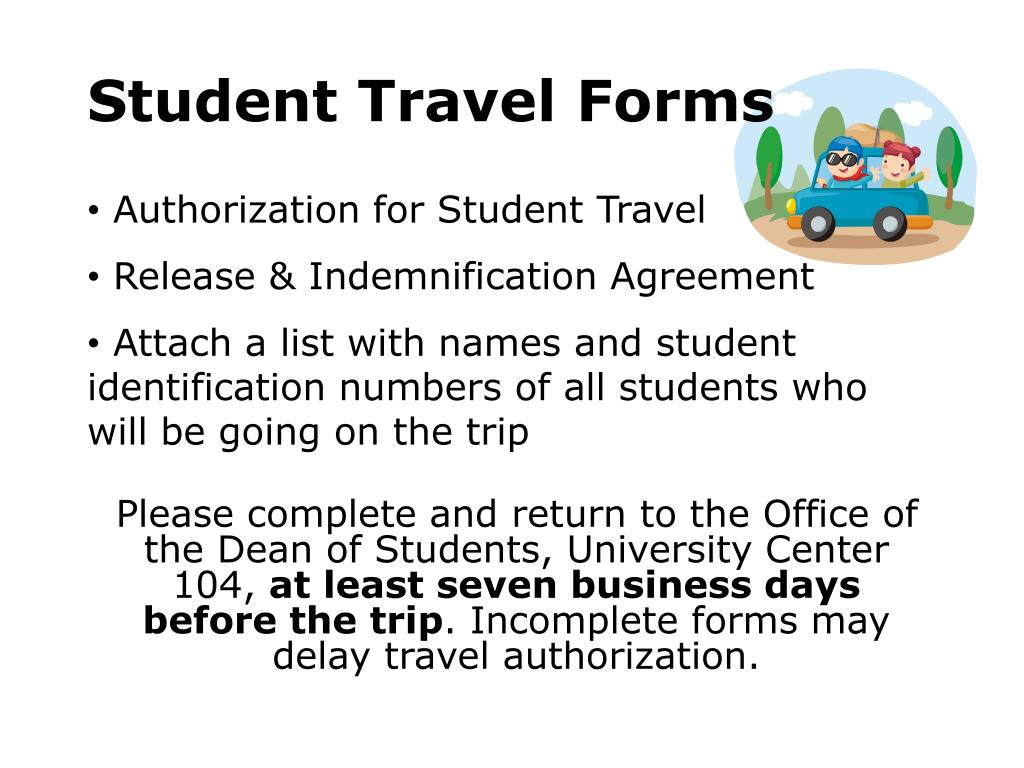 Please complete and return to the Office of the Dean of Students, University Center 104,