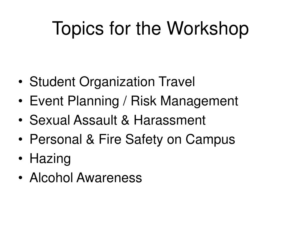 Topics for the Workshop