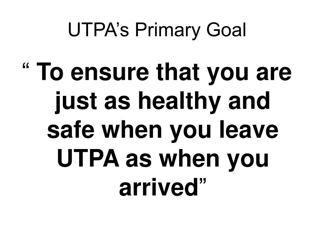 UTPA's Primary Goal