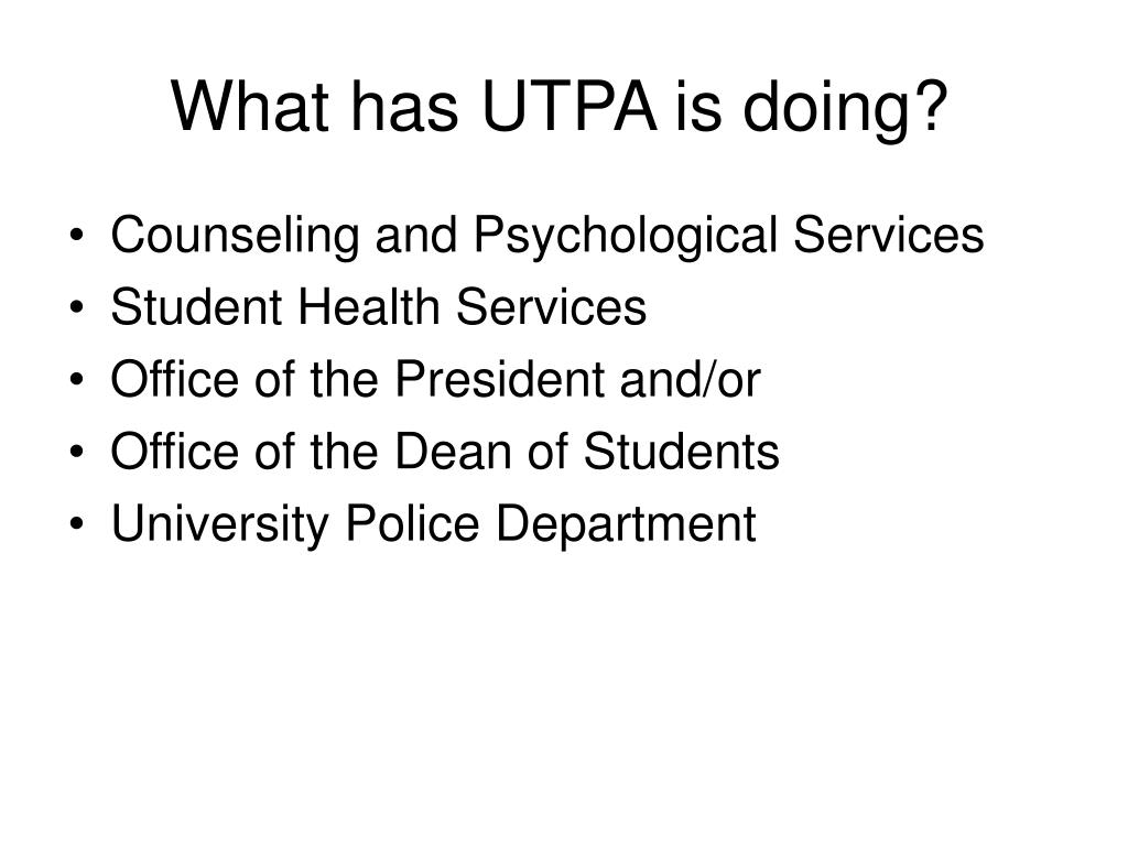 What has UTPA is doing?