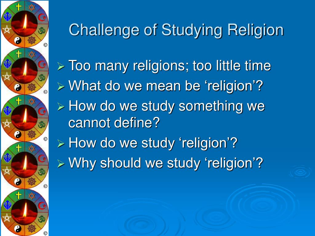 Challenge of Studying Religion
