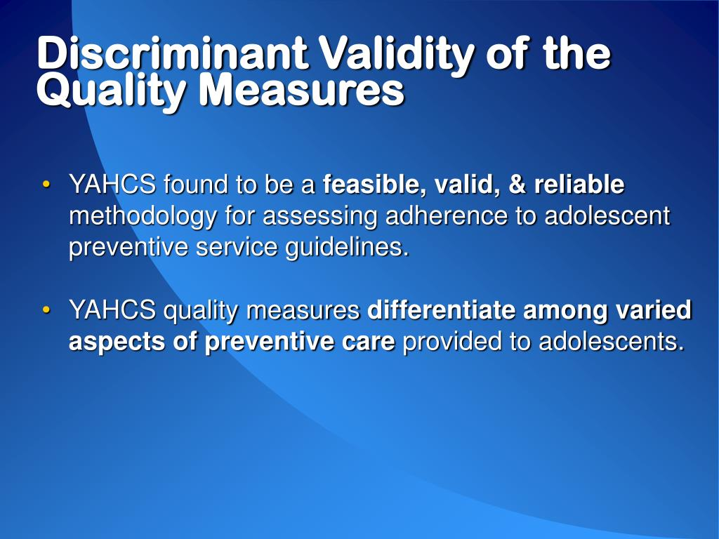 Discriminant Validity of the Quality Measures