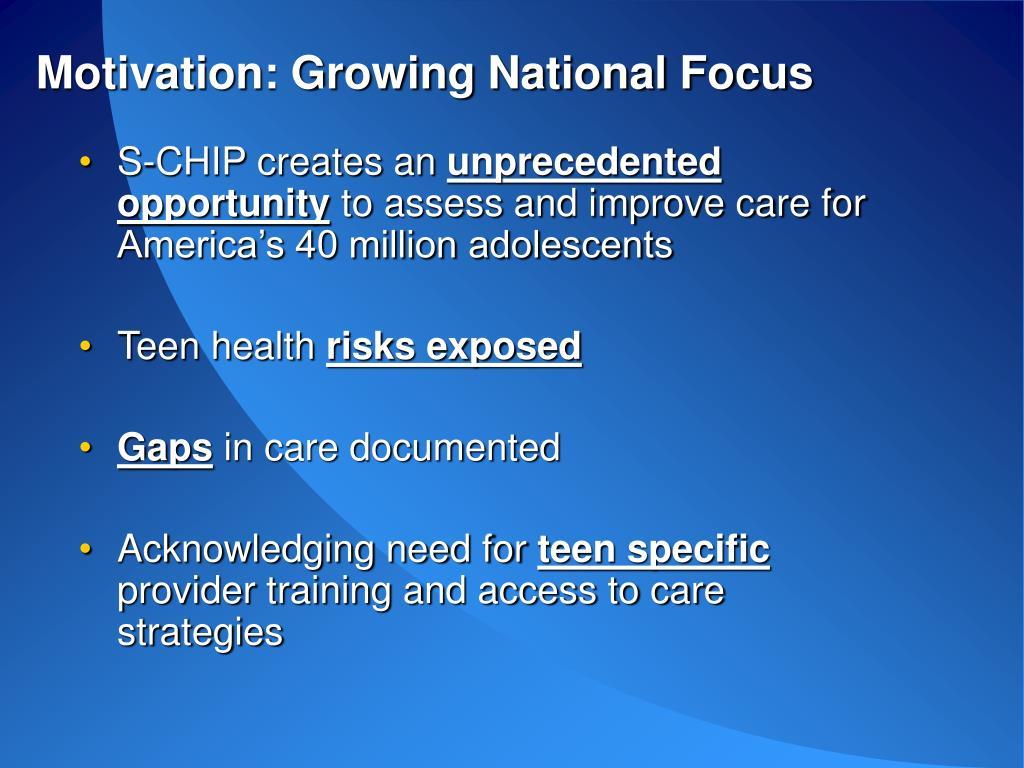 Motivation: Growing National Focus