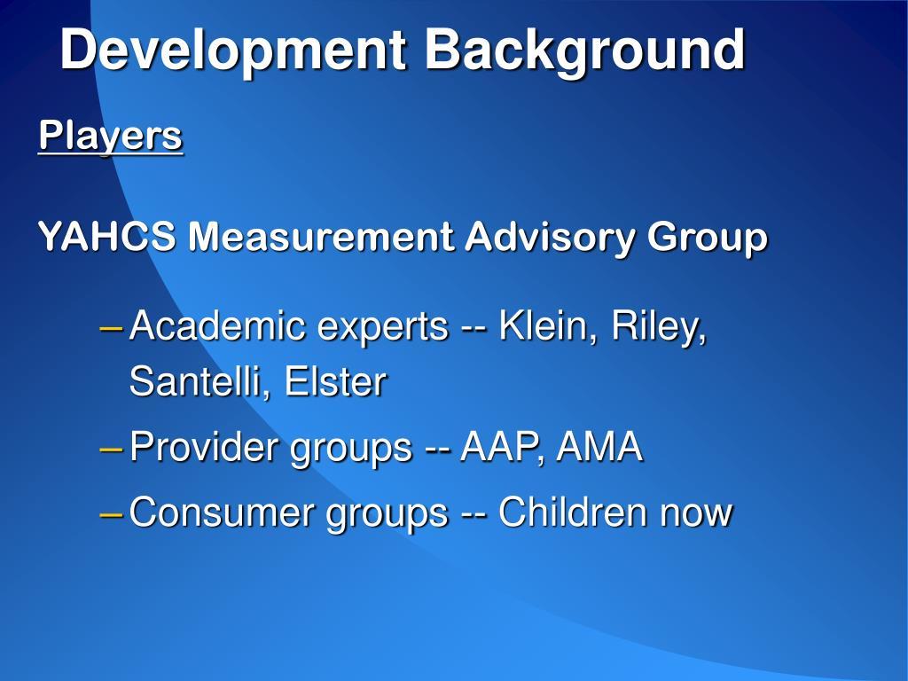 Development Background