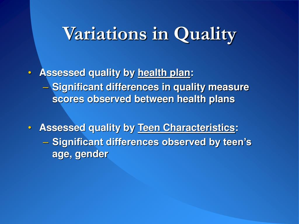 Variations in Quality