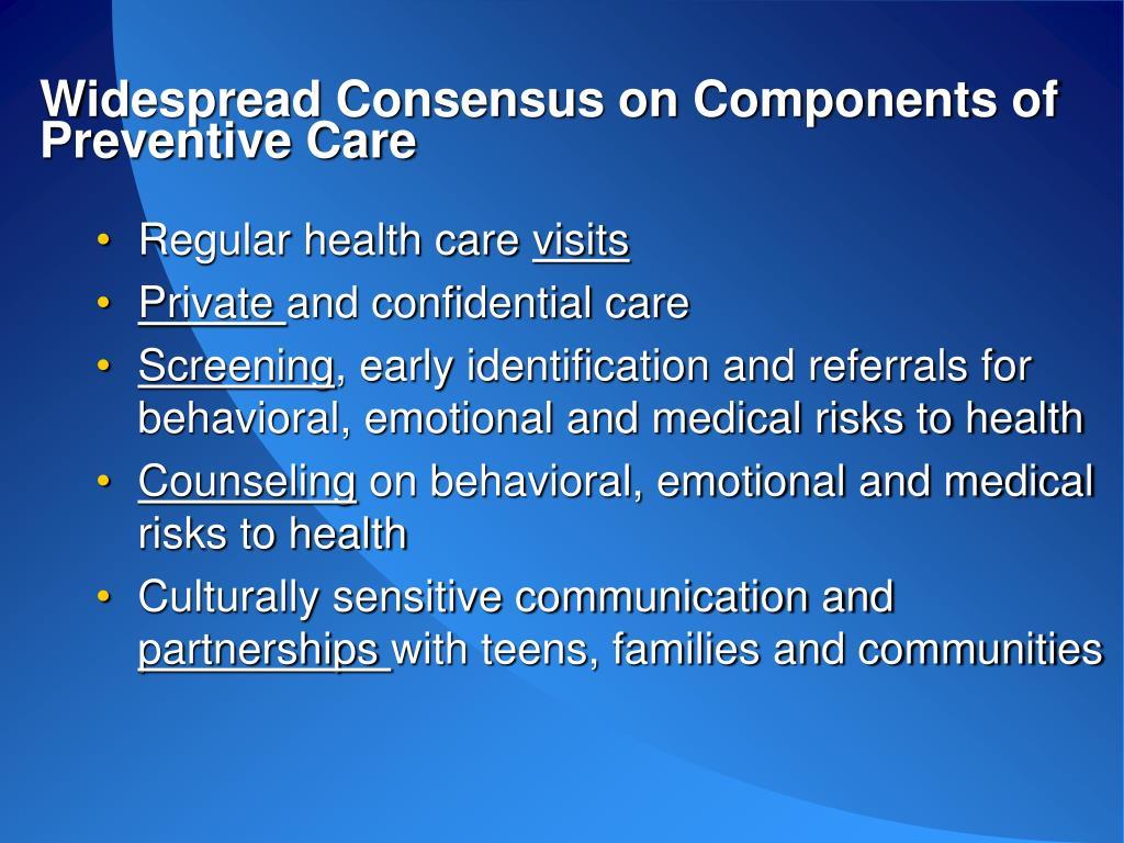 Widespread Consensus on Components of Preventive Care