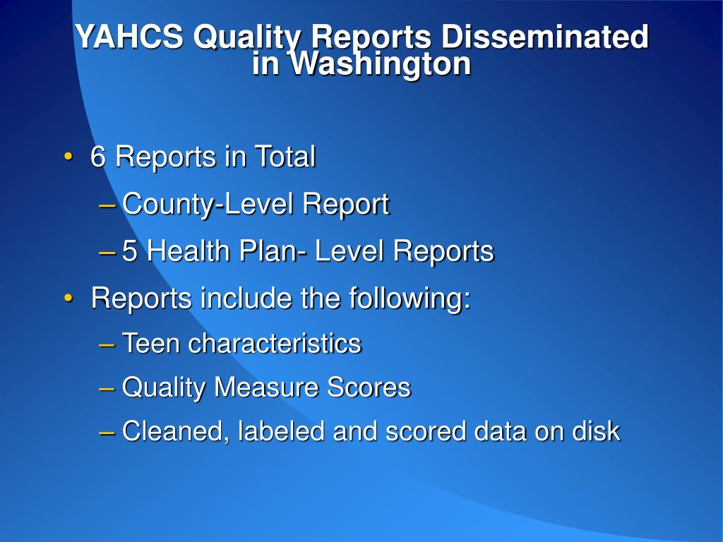 YAHCS Quality Reports Disseminated