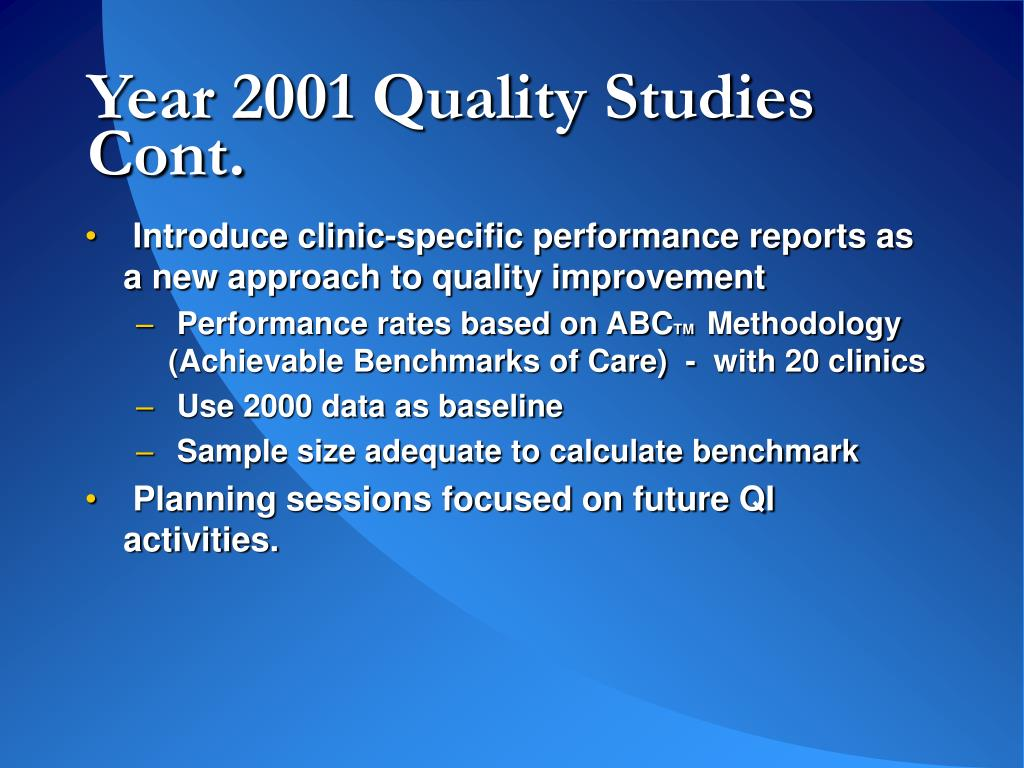 Year 2001 Quality Studies Cont.