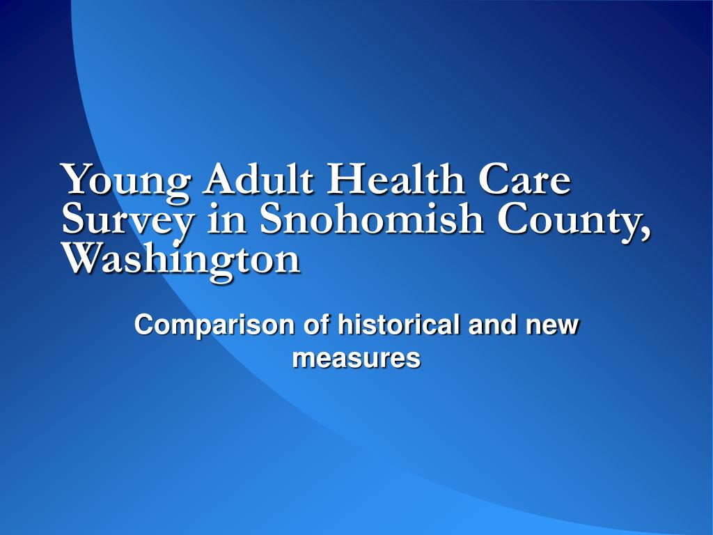 Young Adult Health Care Survey in Snohomish County, Washington