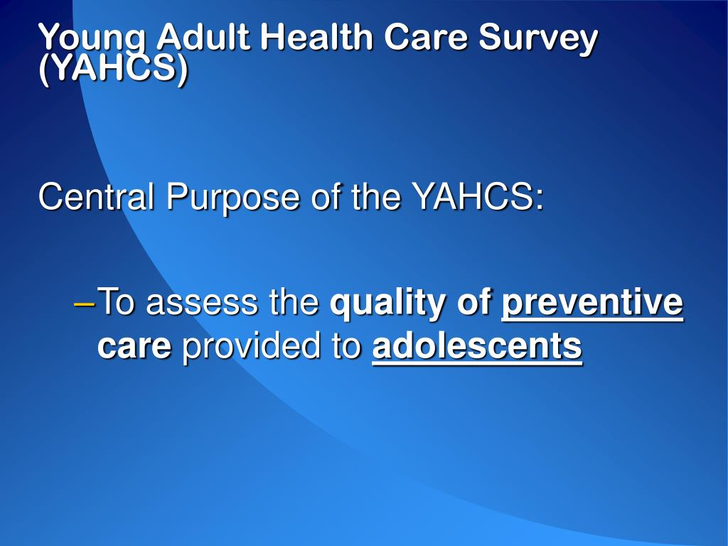 Young Adult Health Care Survey (YAHCS)