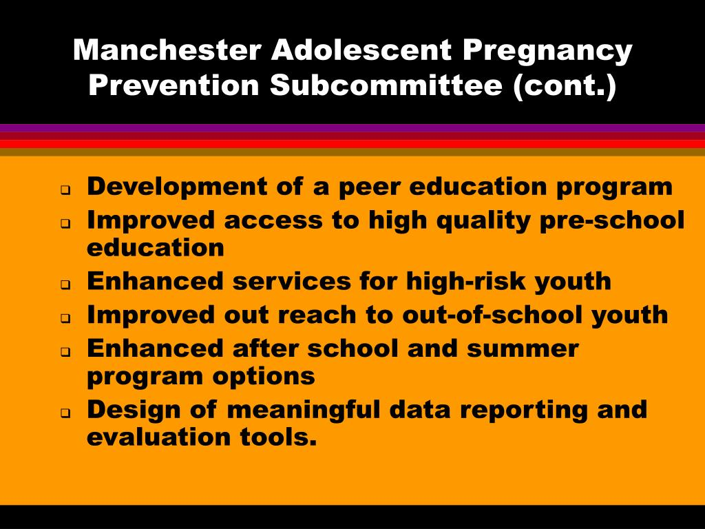 Manchester Adolescent Pregnancy Prevention Subcommittee (cont.)