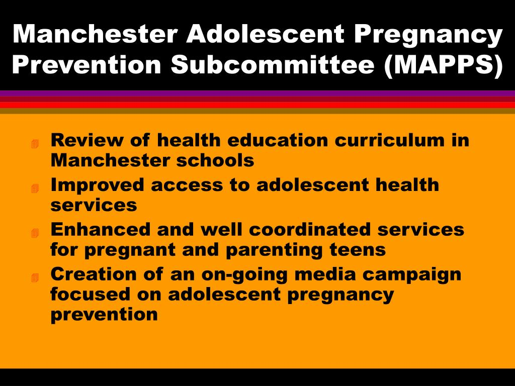 Manchester Adolescent Pregnancy Prevention Subcommittee (MAPPS)