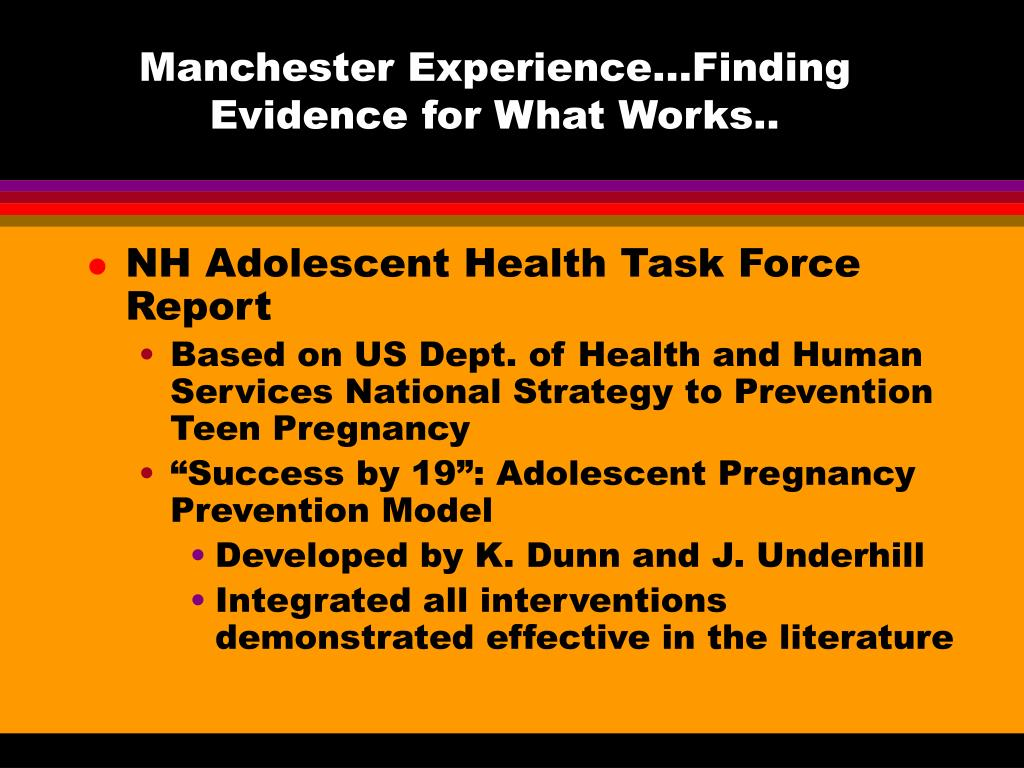 Manchester Experience…Finding Evidence for What Works..