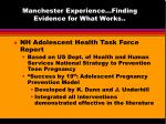 manchester experience finding evidence for what works