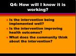 q4 how will i know it is working