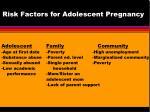 risk factors for adolescent pregnancy