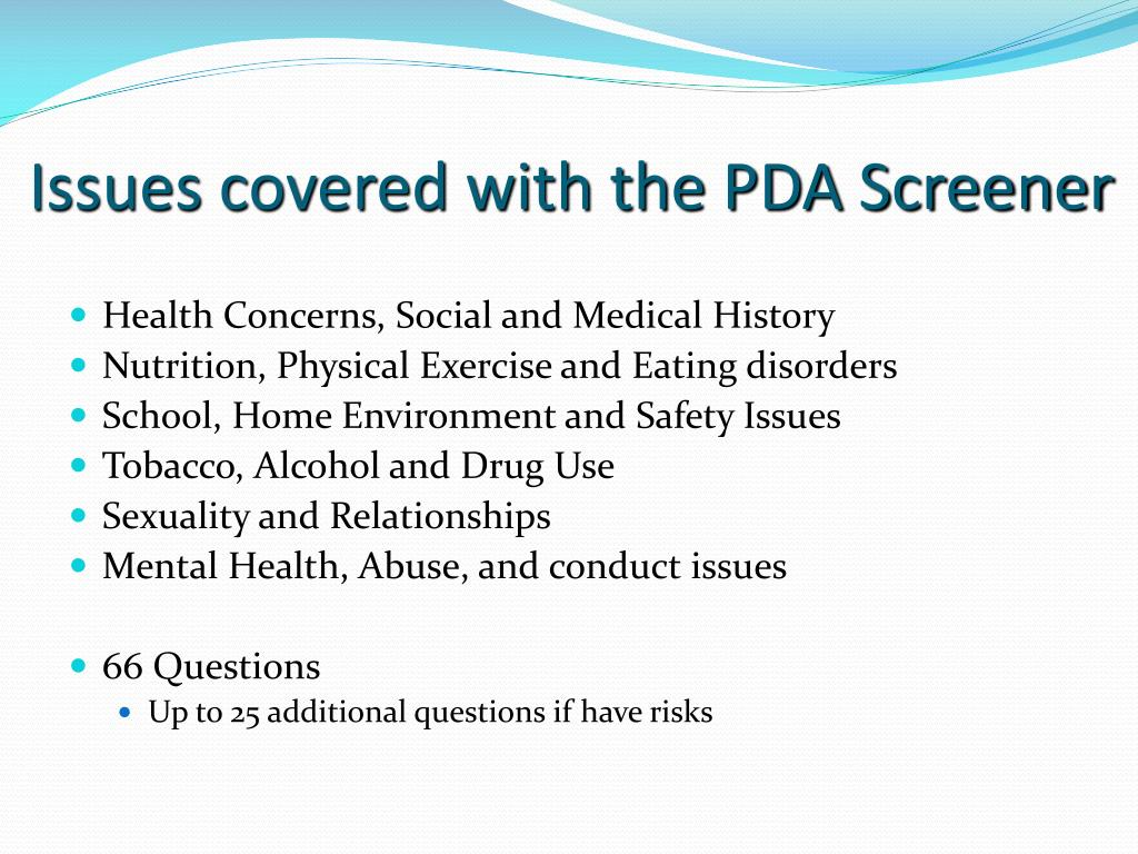 Issues covered with the PDA Screener