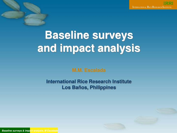 Baseline surveys