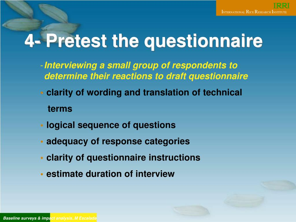 4- Pretest the questionnaire