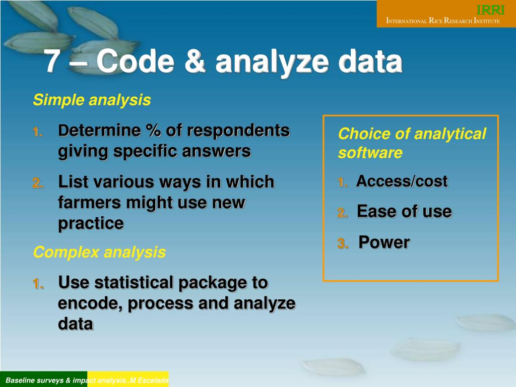 7 – Code & analyze data