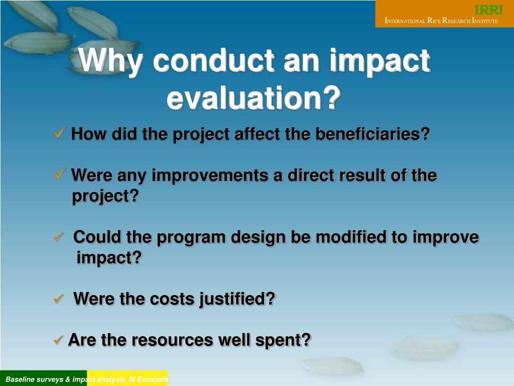 Why conduct an impact evaluation?