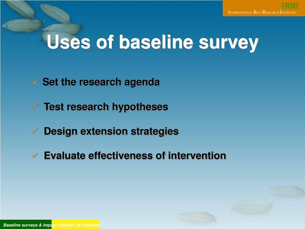 Uses of baseline survey