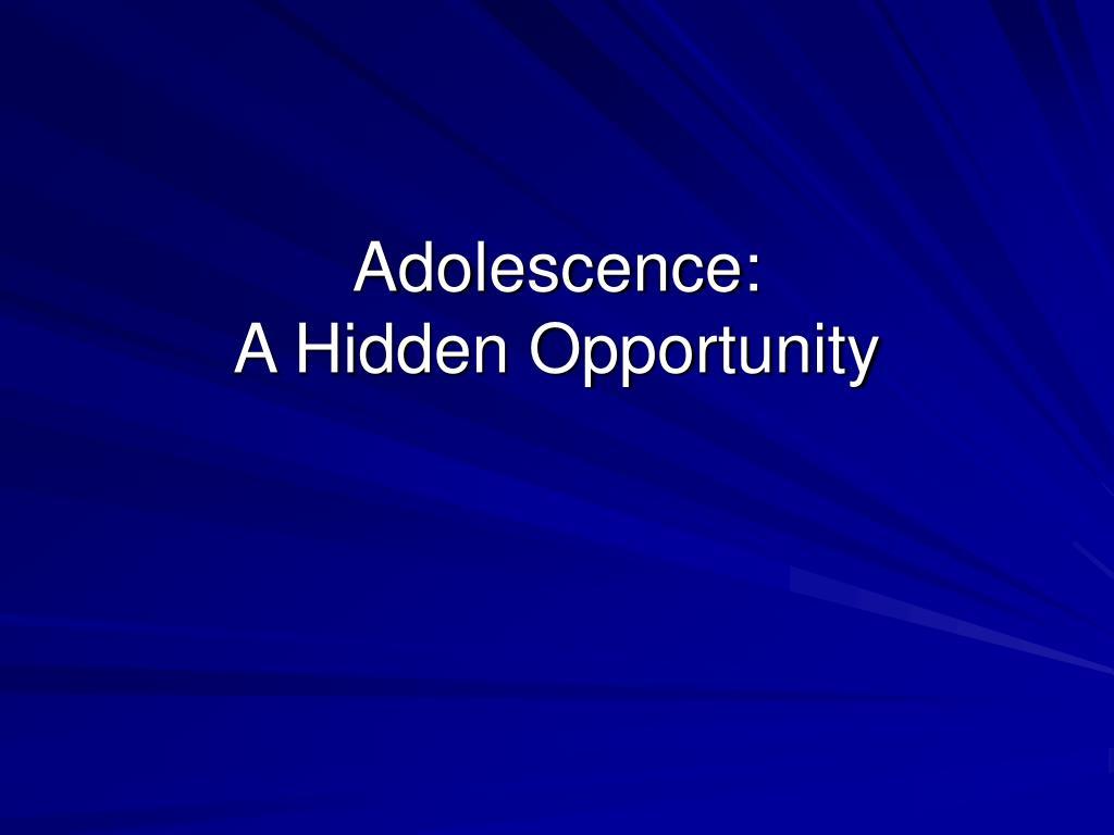 Adolescence: