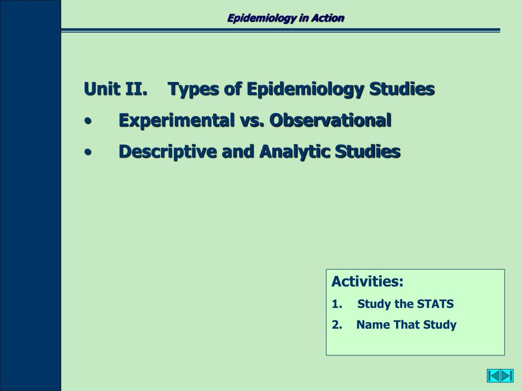 Epidemiology in Action