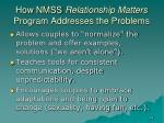 how nmss relationship matters program addresses the problems